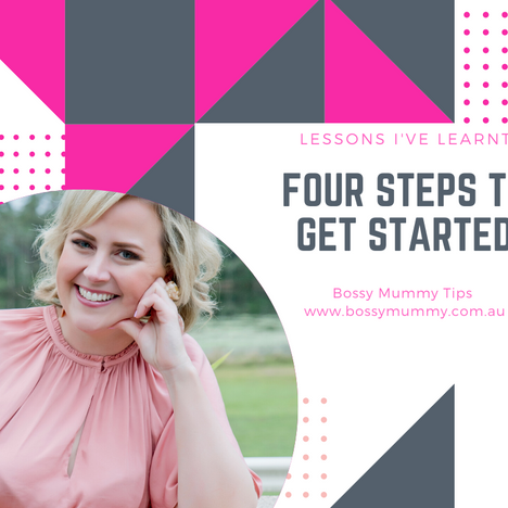 Four Steps to Starting