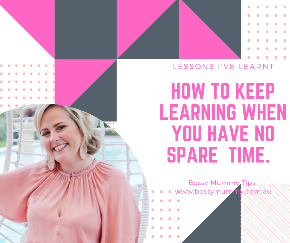 How to keep learning when you have NO time.