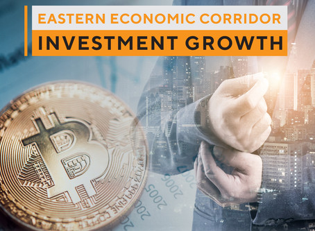 EASTERN ECONOMIC CORRIDOR INVESTMENT GROWTH