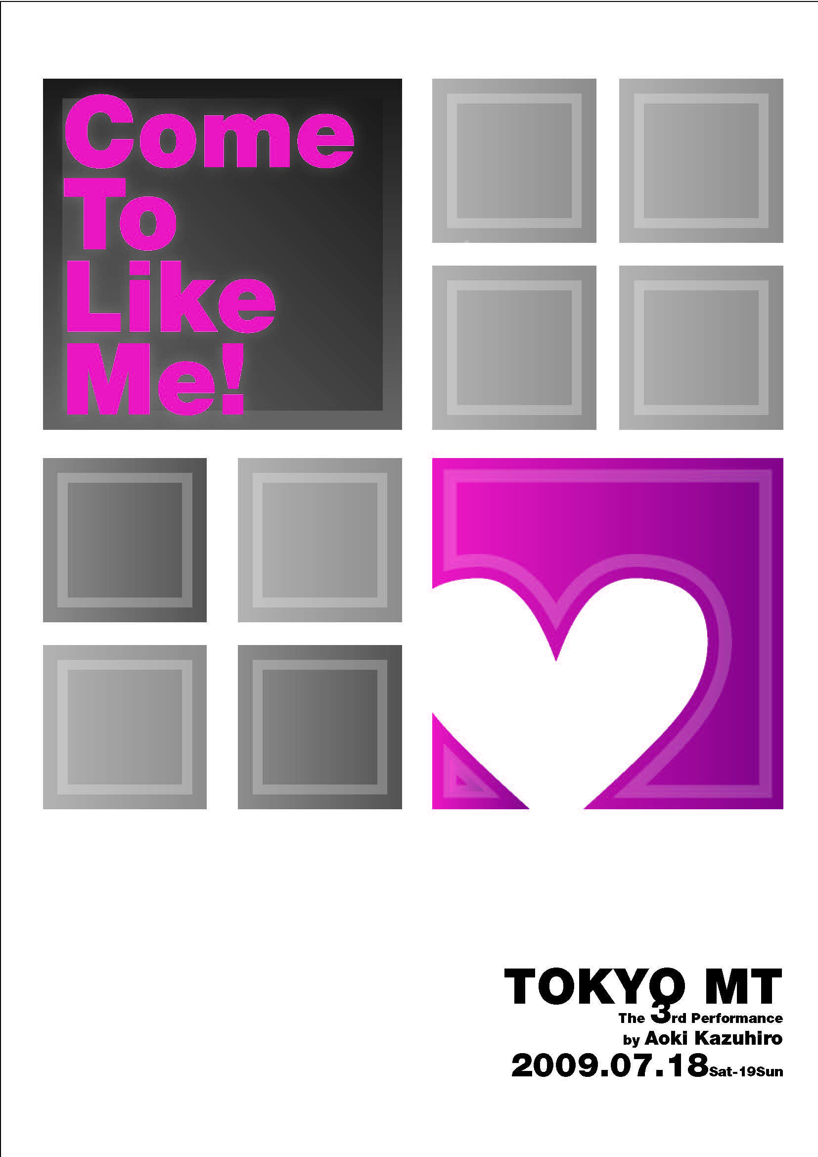 第3回公演Come to like me!