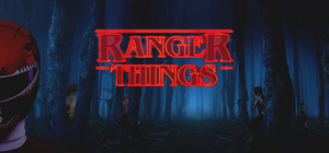 Mighty Morphin Power Rangers are hanging out in the shadows of the woods. The title Ranger Things is front and center.
