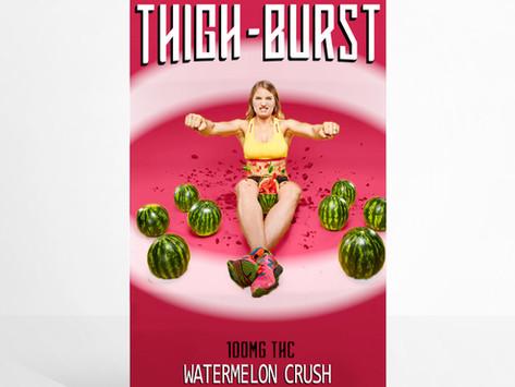 Thigh-Burst   Watermelon Crush