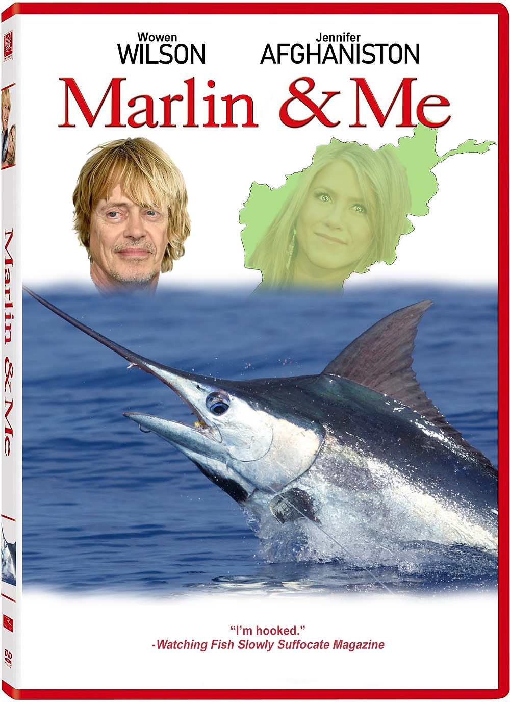 """DVD case. Wowen Wilson. Jennifer Afghaniston. Picture of Steve Buscemi with Owen Wilson's hair. Picture of Jennifer Aniston inside the country of Afghanistan. Big ol' Marlin below them. """"I'm hooked,"""" says Watching Fish Slowly Suffocate Magazine."""