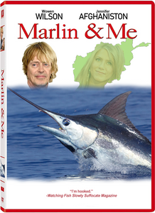 "DVD case. Wowen Wilson. Jennifer Afghaniston. Picture of Steve Buscemi with Owen Wilson's hair. Picture of Jennifer Aniston inside the country of Afghanistan. Big ol' Marlin below them. ""I'm hooked,"" says Watching Fish Slowly Suffocate Magazine."