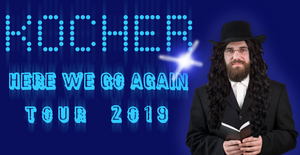 KOCHER: Here We Go Again Tour 2019. A Rabbi with Cher's voluminous curly hair stands to the right.