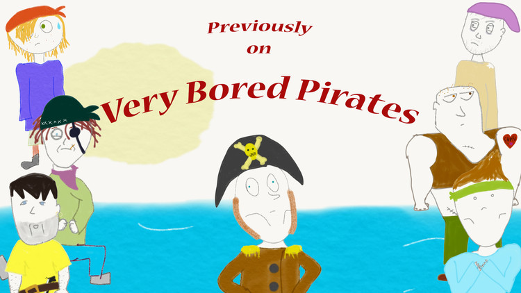 No Insurance for Cold Men Pt. 2 -- Very Bored Pirates Episode 6