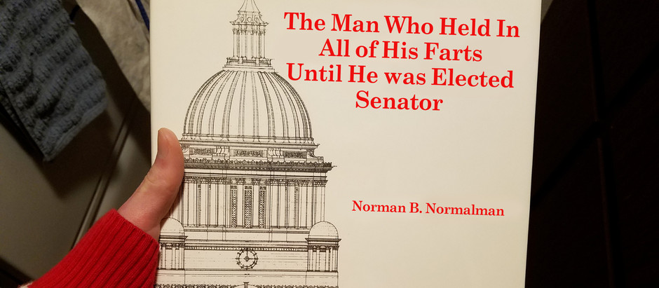 The Man Who Held In All of His Farts Until He was Elected Senator