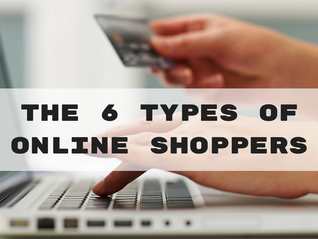 The 6 Types of Online Shoppers