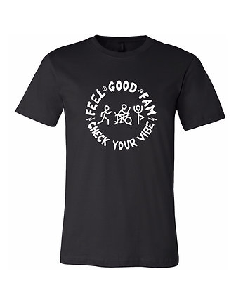 Feel Good Fam T-Shirt