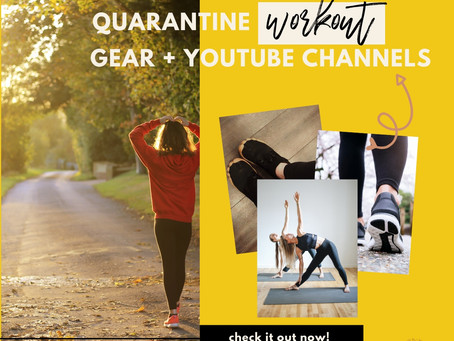 My Quarantine Workout Gear + Fave YouTube Channels!