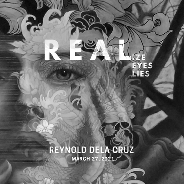 REALIZE, REAL EYES, REAL LIES