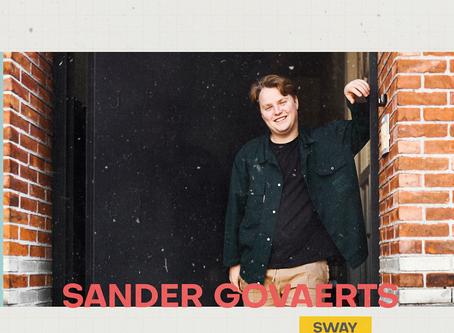 E-ROUNDUP: Sander Govaerts (Sway)