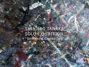 """Solo Exhibition """"Somehow Connected"""""""