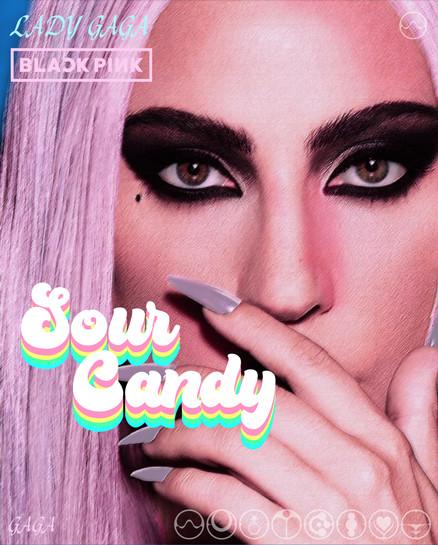 Sour Candy - Poster Concept Gaga