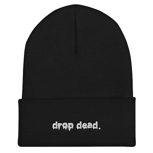 PEER PRESSURE - Drop Dead Embroidery Beanie