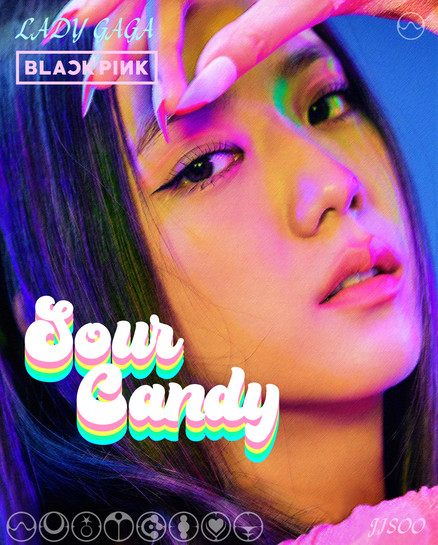 Sour Candy - Poster Concept Jisoo