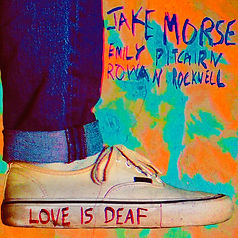 jake morse love is deaf cover art emily picairn rowan rockwell the jazz imposters