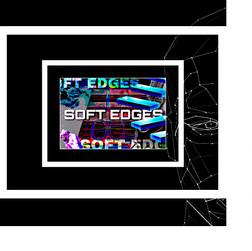 Soft Edges