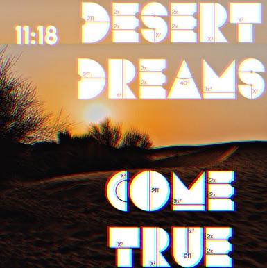 Desert Dreams Come True