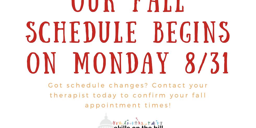 Fall Schedules Begin