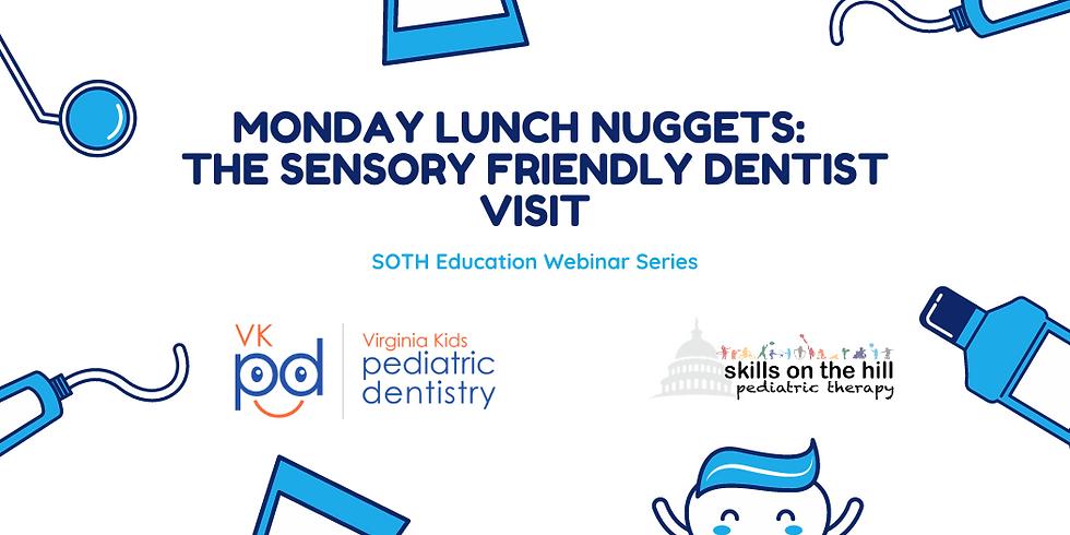 The Sensory Friendly Dentist Visit