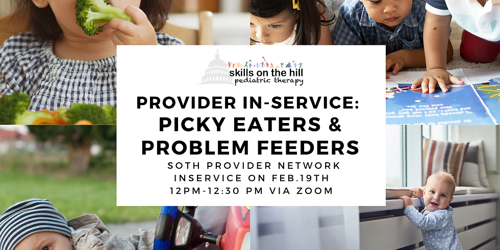 Picky Eaters and Problem Feeders
