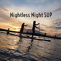 Nightless night SUP tours 2016