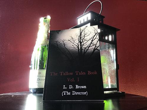 The Tallow Tales Book Vol.I