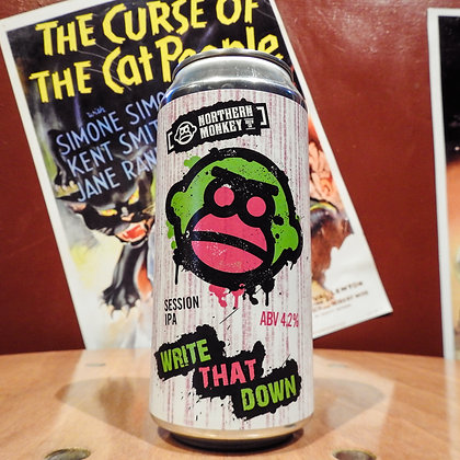 Write That Down Session IPA Northern Monkey Brew Co 4.2%