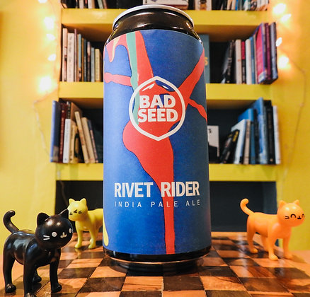 Rivet Rider        India Pale Ale    Bad Seed 6.2%
