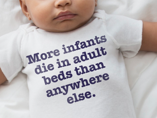 Infants are 40 times more likely to die in adult beds than in their own cribs