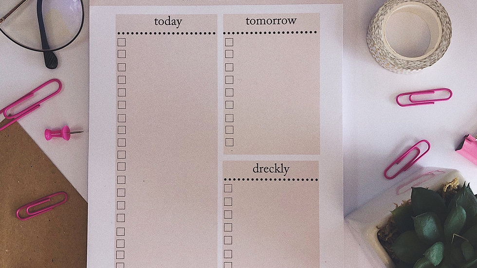 Do it dreckly to do list