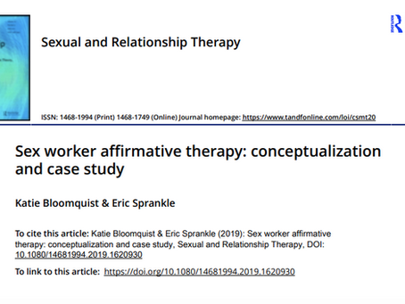 Latest Publication:  Sex worker affirmative therapy: Conceptualization andcase study