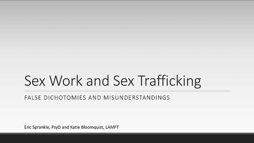 Sex Work and Sex Trafficking: Misinformation and False Dichotomies (1 AASECT CE)