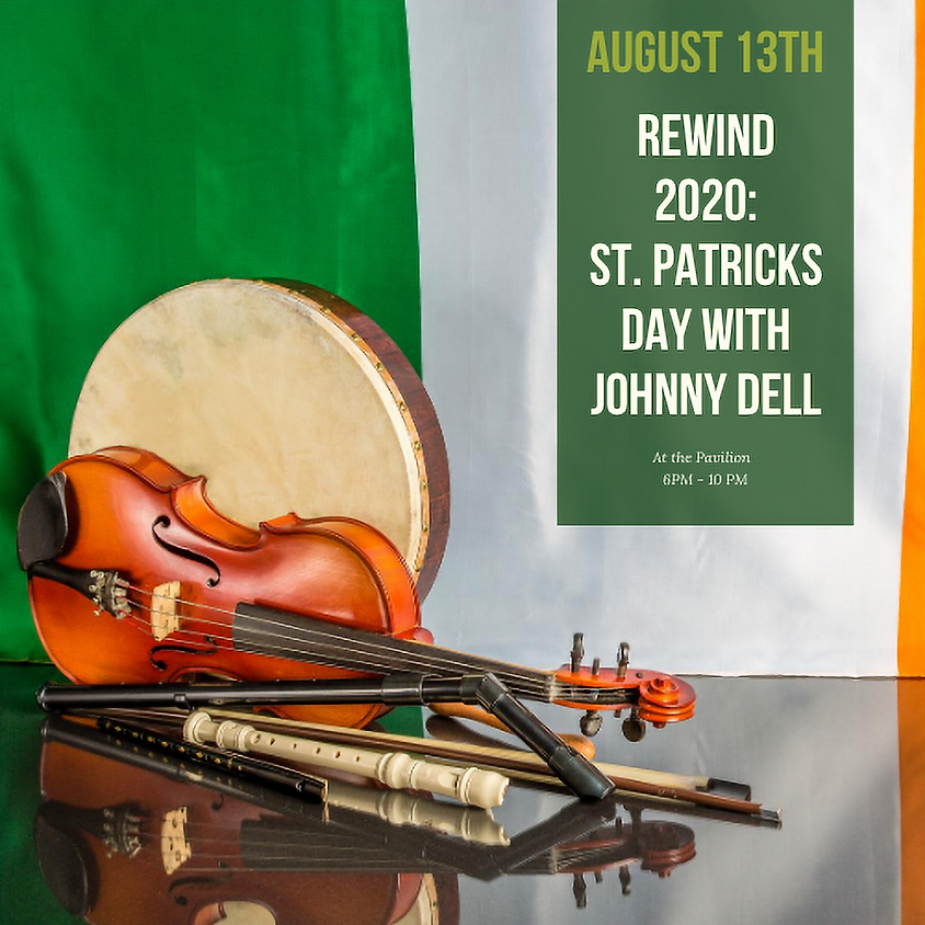 Rewind 2020: St.Patricks Day with Johnny Dell