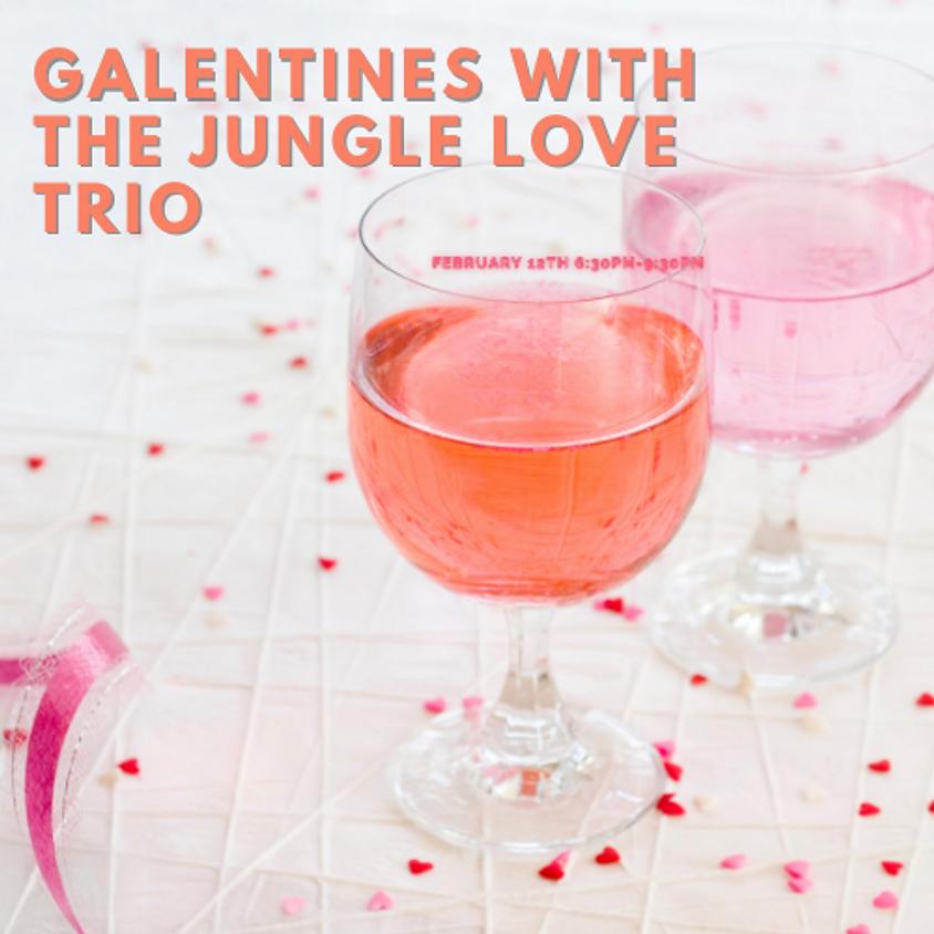 Galentine's/Single's Nite with the Jungle Love Trio