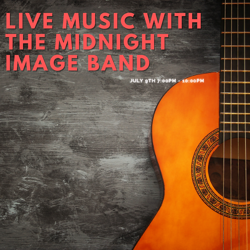 Live Music with The Midnight Image Band