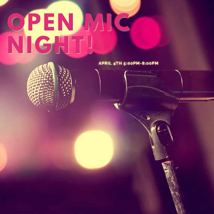 Open Mic Night!