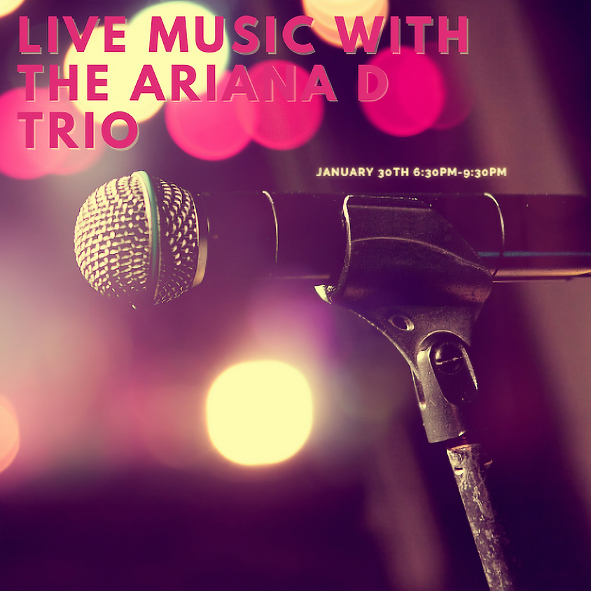 Live Music with The Ariana D Trio