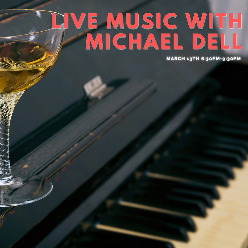 Live Music with Michael Dell