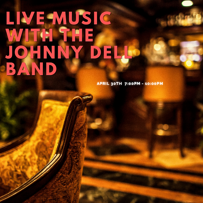 Live Music with The Johnny Dell Band