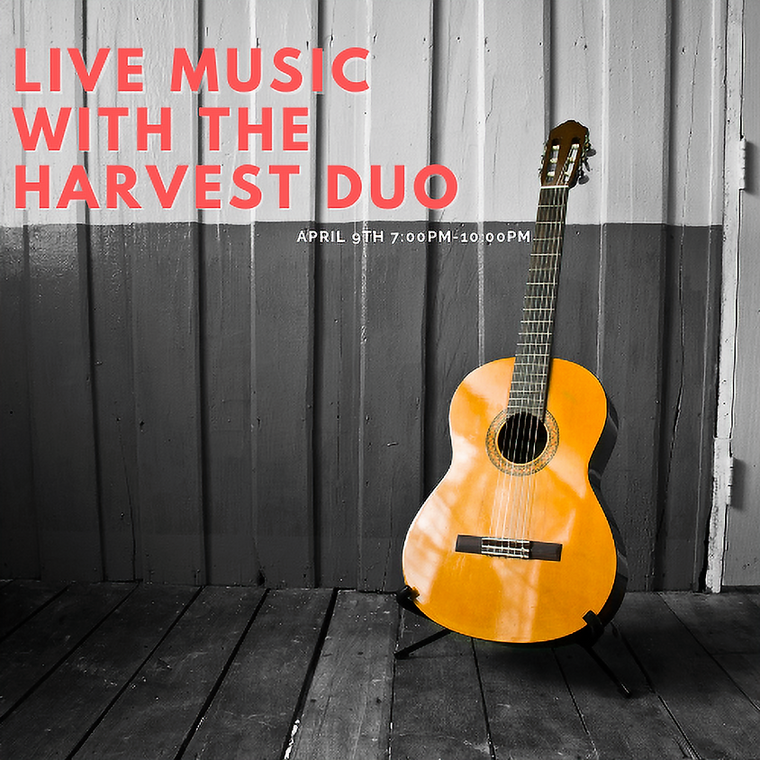 Live Music with The Harvest Duo