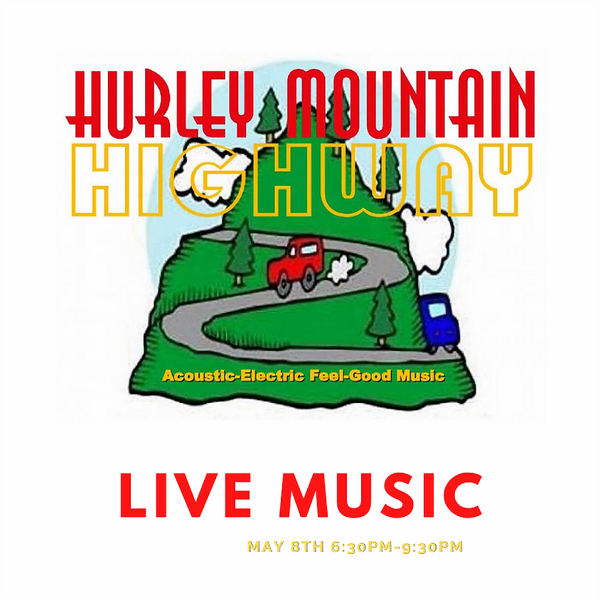 Live Music with Hurley Mountain Highway