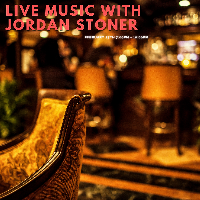 Live Music with Jordan Stoner