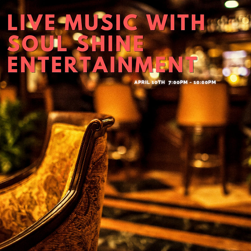 Live Music with Soul Shine Entertainment