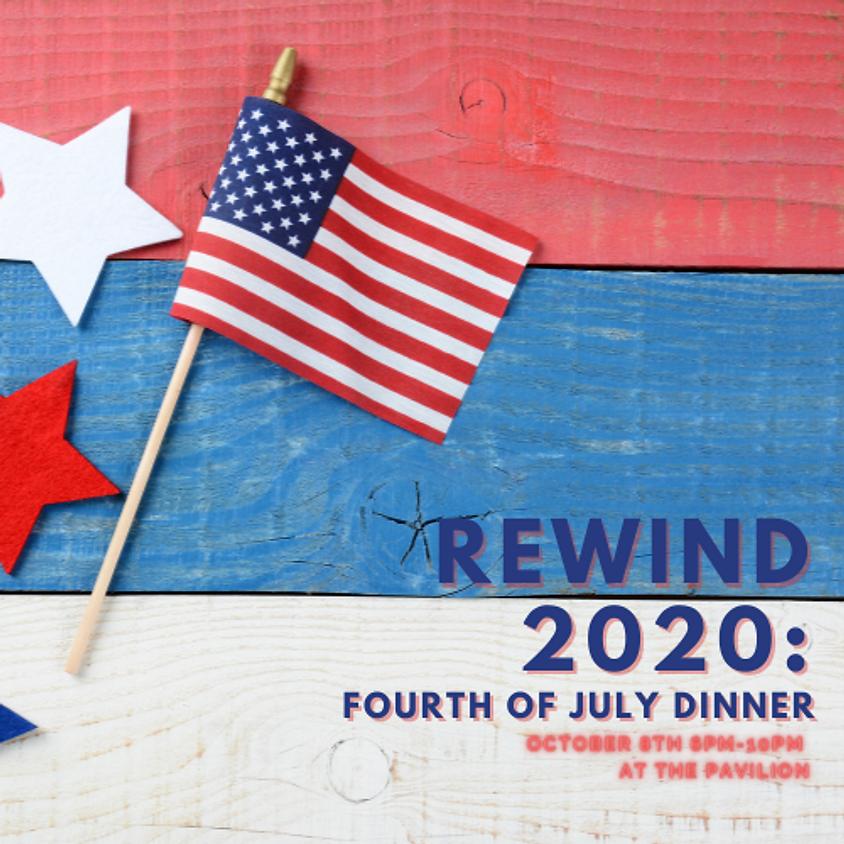 Rewind 2020: Fourth of July Dinner