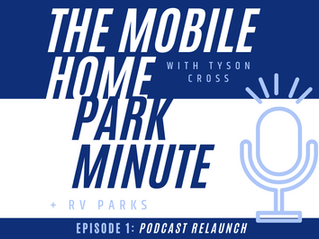 Episode 22: Mobile Home Park Minute Relaunch