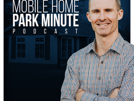 Mobile Home Park Question: How To Correctly Value a Fully Resident-Owned Park With Very Old Homes?