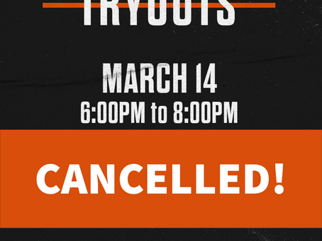 CANCELLED: TRYOUTS MARCH 14