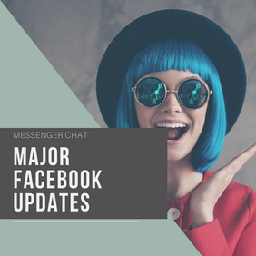 Major Updates to Facebook and Messenger, Happening 15th January